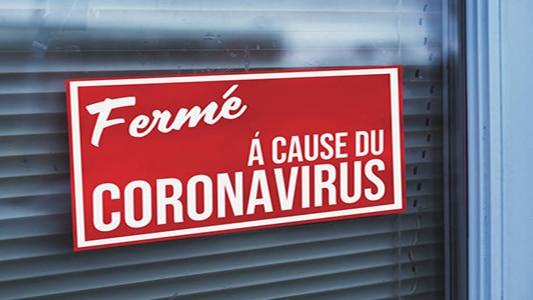 Fermeture du magasin en raison d'un coronavirus.